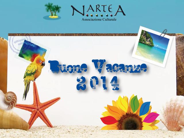 BUONE VACANZE NARTEA 2014