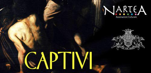 Captivi - Visita guidata teatralizzata al Pio Monte della Misericordia