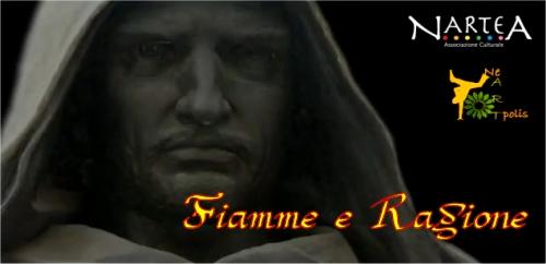 Giordano Bruno: Fiamme e Ragione